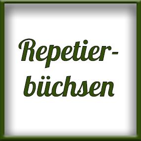 Repetierbüchsen